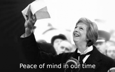 Theresa May Peace of Mind in Our Time