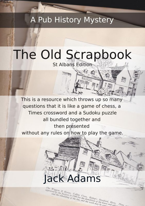 The Old Scrapbook – A pub history  – St. Albans Edition